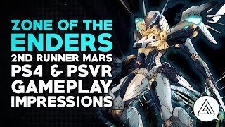 Zone of the Enders: The 2nd Runner Mars PS4 & PSVR Gameplay Impressions