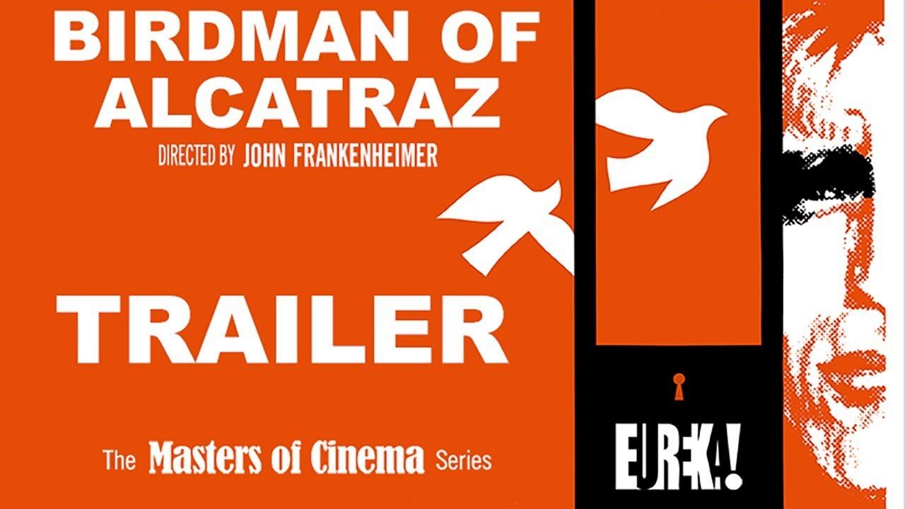 BIRDMAN OF ALCATRAZ (Masters of Cinema) New & Exclusive Trailer