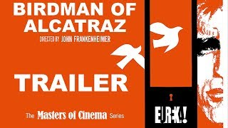 BIRDMAN OF ALCATRAZ (Masters of Cinema) New & Exclusive Trailer