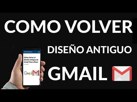 Cómo Volver al Diseño Antiguo de Gmail Paso a Paso