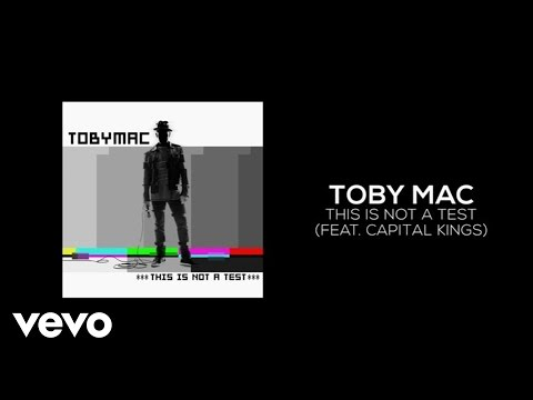 ToMac  This Is Not A Test Lyric  ft Capital Kings