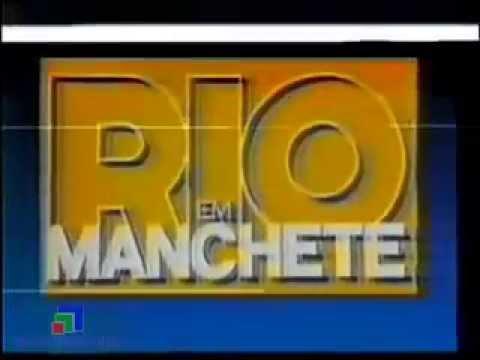 Abertura Rio em Manchete - Rede Manchete (1989)