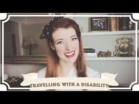 Tips for Travelling With A Disability! [CC]