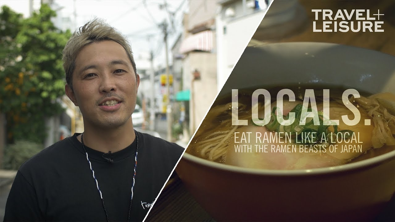 Learn How to Eat Ramen Like a Local | LOCALS. | Travel + Leisure