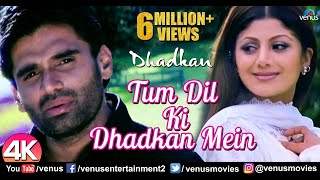 Tum Dil Ki Dhadkan - 4K Video Song | Dhadkan | Suniel Shetty & Shilpa Shetty | 90's Romantic Songs