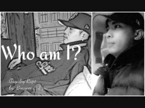 Who Am I (Tagalog Rap) by Braycee&Ezra(Ekklesia)