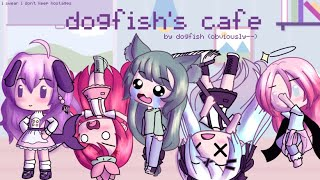 DOGFISH'S CAFE | Gacha Life Skit