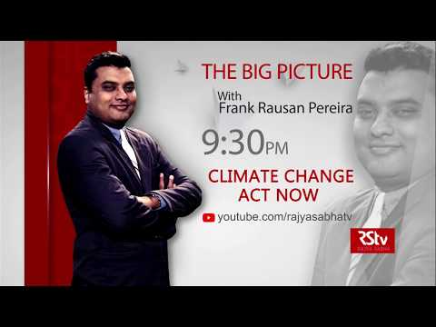 Teaser - The Big Picture: Climate Change: Act Now | 9:30 pm