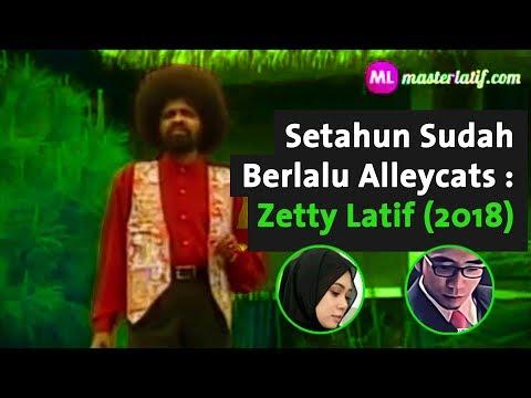 Setahun Sudah Berlalu Alleycats : Zetty Latif (2018)