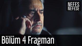 Nefes Nefese 4. Bölüm Fragman