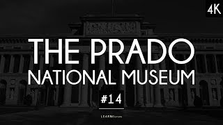 The Prado National Museum: A collection of 200 artworks #14 (last) | LearnFromMasters (4K)