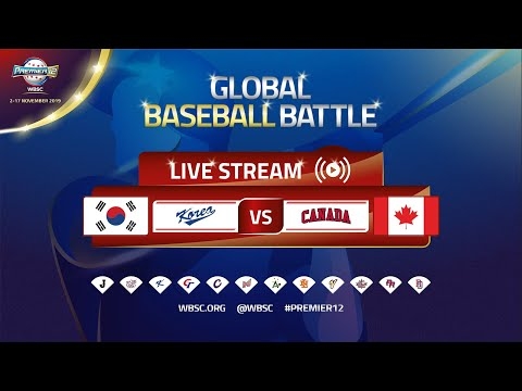 Korea V Canada - WBSC 2019 Premier12 Group Stage