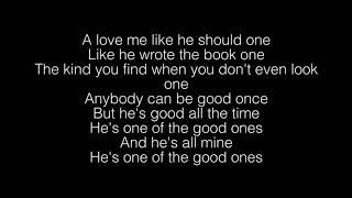 Gabby Barrett- The Good Ones Lyrics