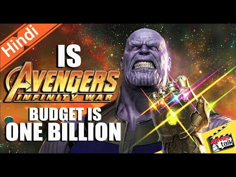 Avengers Infinity War Movie Budget Is 1 Billion ? Explain In Hindi