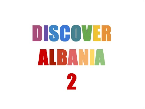 DISCOVER ALBANIA 2: ''Countries, Languages & Albanian cities''