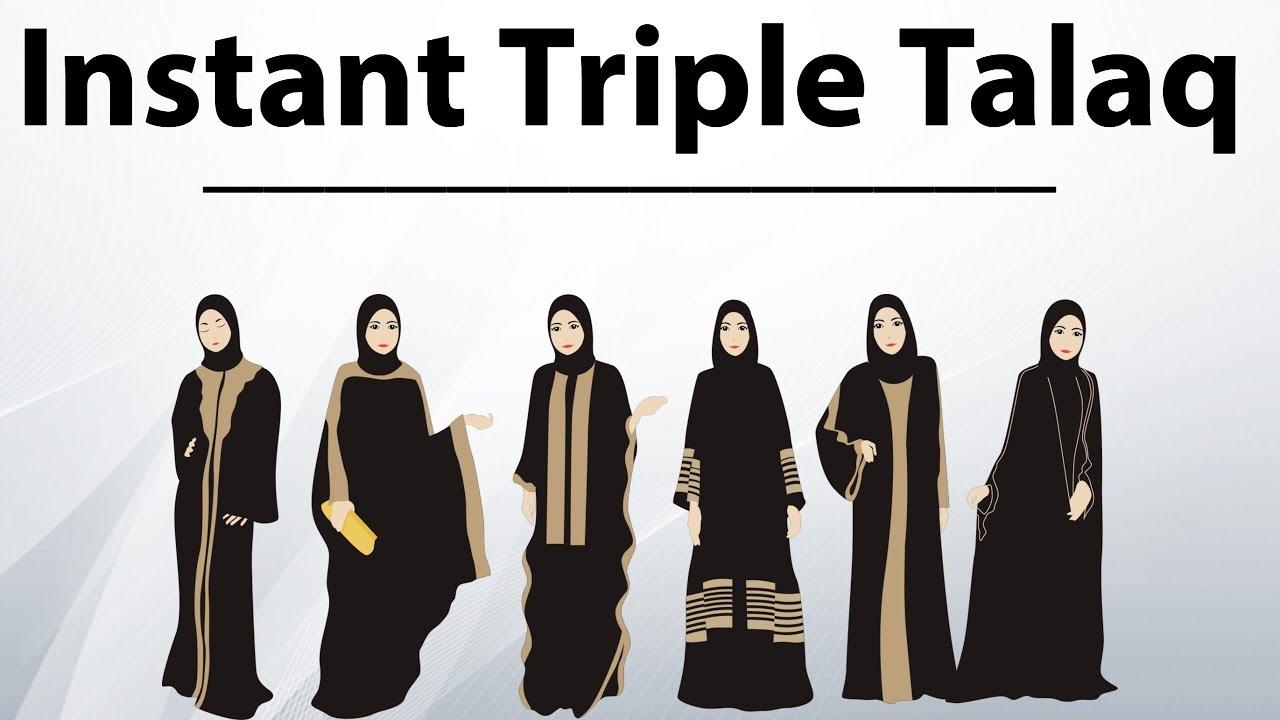 Instant Triple Talaq bill (Talak-e-Bidat) - Will it ...