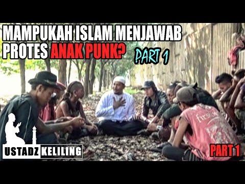 Ustadz Keliling: Ceramahi anak PUNK, mampukah islam menjawab protes anak PUNK? Part 1