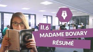 Lecture commentée de Madame Bovary - partie II - chapitre 6 - résumé - Littérature