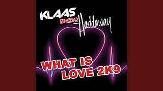 What Is Love 2K9 (Cansis Radio Edit)