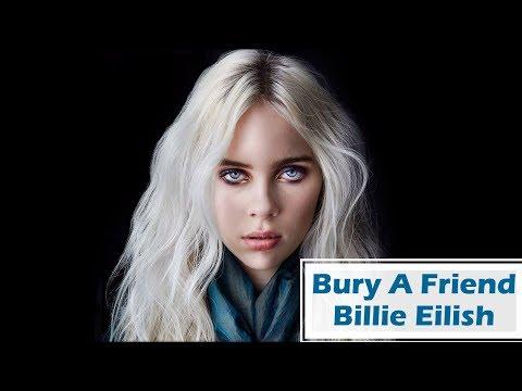 Billie Eilish -Bury A Friend (Enterré Un Pote) Traduction Française