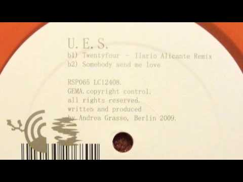 UES - Twentyfour - Ilario Alicante Remix