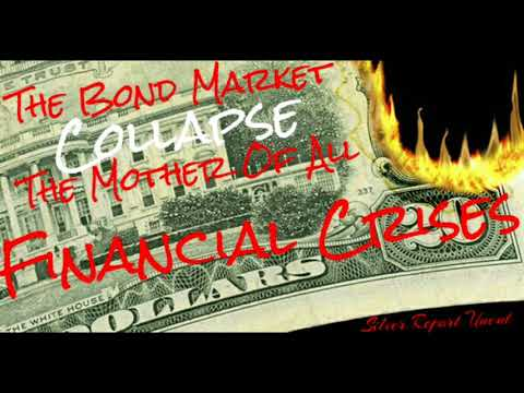The Bond Market Meltdown The Mother of All Financial Crises