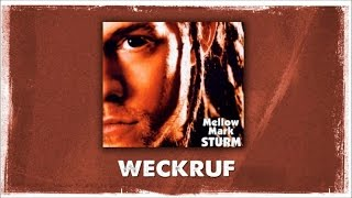 Mellow Mark - Weckruf (Official Audio)