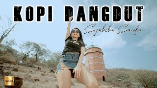 Syahiba Saufa - Kopi Dangdut (Official Music Video)