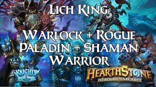 [Hearthstone] Lich King #3 - Warlock, Rogue, Paladin, Shaman and Warrior