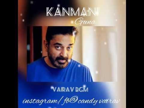 Kanmani bgm kamal for ever