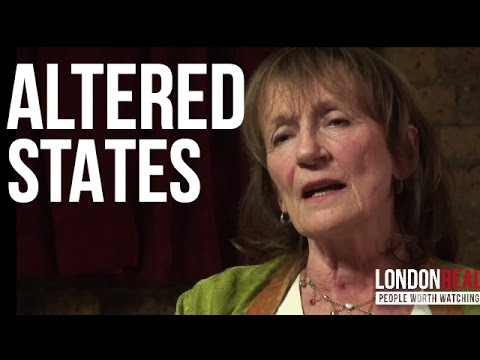 ALTERED STATES OF CONSCIOUSNESS - Amanda Feilding on London Real