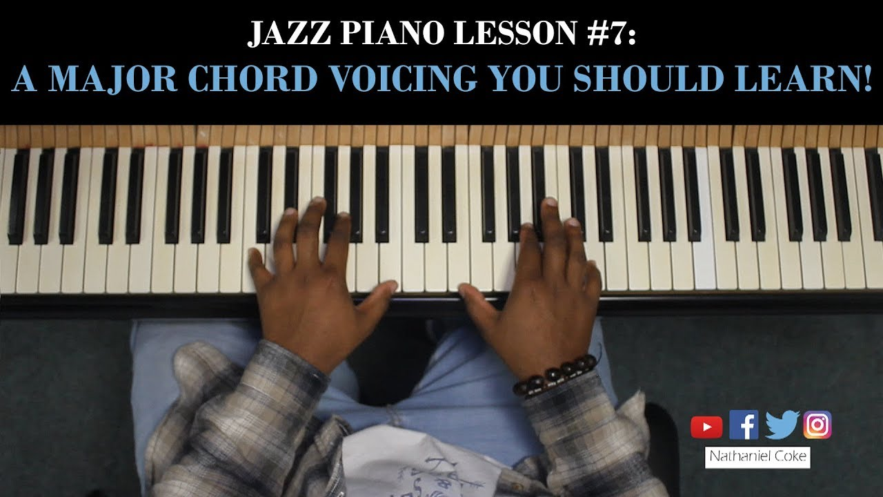 Jazz piano lesson 7 a major chord voicing you should learn jazz piano lesson 7 a major chord voicing you should learn nathaniel coke hexwebz Images