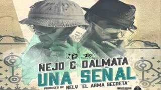 SEÑAL DE VIDA  ÑEJO Y DALMATA REGGAETON 2013