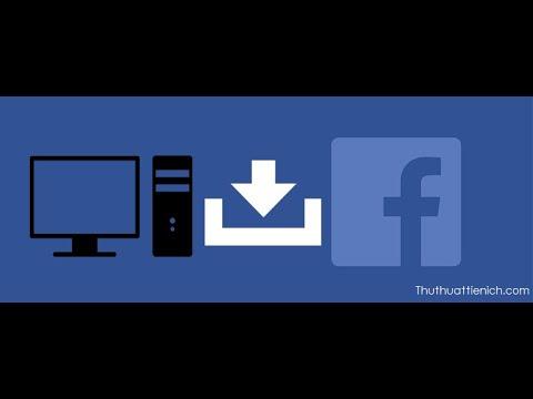 Hướng dẫn cách tải video Facebook về máy tính (có thể chọn chất lượng video)