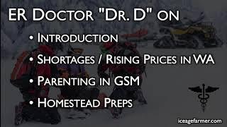 """ER Doctor """"Dr. D"""": Intro, Homestead Preps, Parenting in GSM"""