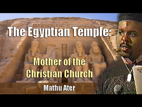Mathu Ater | Egyptian Temple: Mother of the Christian Church