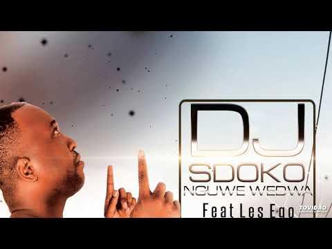 DJ SDOKO ft Les Ego - Nguwe Wedwa