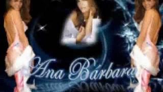 Ana Barbara - No Ha Sido Facil
