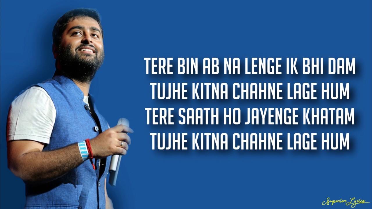 Tujhe Kitna Chahne Lage Kabir Singh Lyrics Arijit Singh
