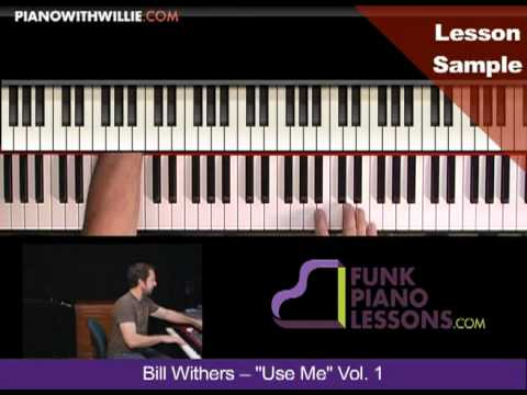 Pianowithwillie Ex2 Bill Withers Use Me Useme Youtube