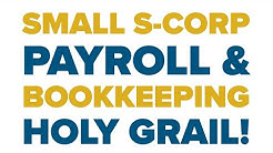 Small S-Corps - I found the Payroll Bookkeeping Tax HOLY GRAIL! Cheap and Good!