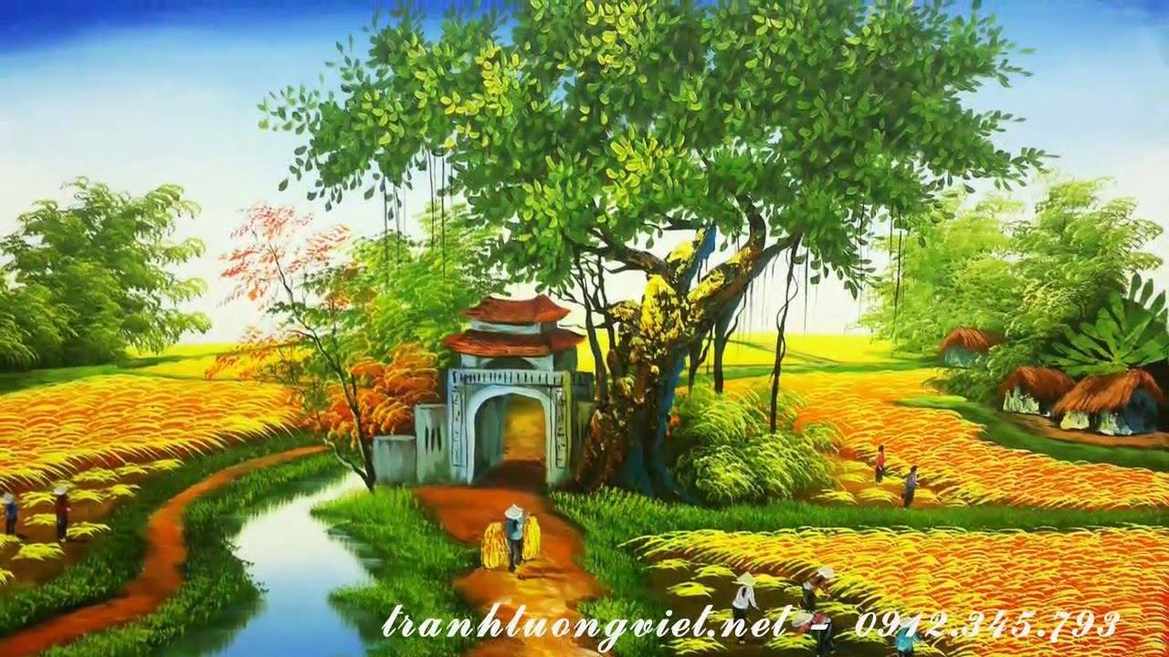 Phong cảnh làng quê đẹp nhất Việt Nam – Tranh sơn dầu đẹp nhất