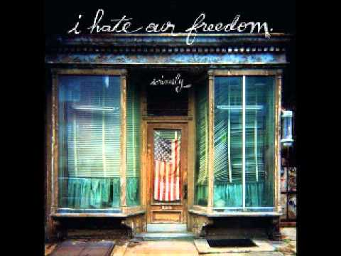 I Hate Our Freedom - Sober Sunday