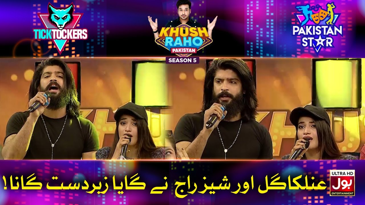 Anilka Gill And Shaiz Raj Singing In Khush Raho Pakistan Season 5 | TickTockers Vs Pakistan Stars