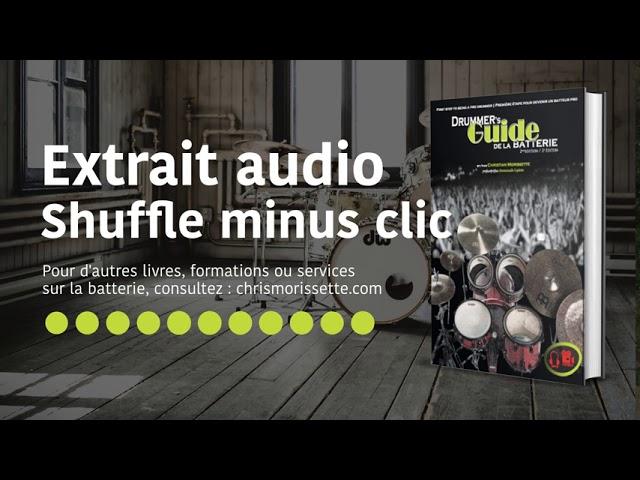 Extrait audio Shuffle minus clic - Drummer's Guide de la batterie