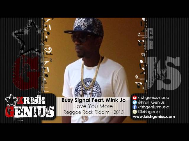 busy-signal-ft-mink-jo-love-you-more-reggae-rock-riddim-may-2015-krish-genius-music