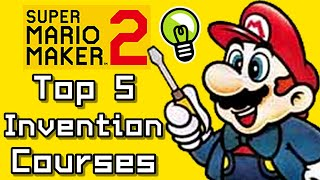 Super Mario Maker 2 Top 5 INVENTION COURSES (Switch)