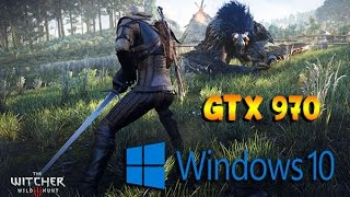Windows 10 - The Witcher 3 Wild Hunt - GTX 970 TEST ULTRA SETTINGS