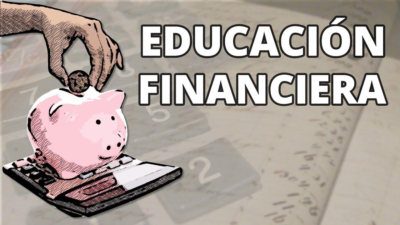 Educaci U00f3n Financiera