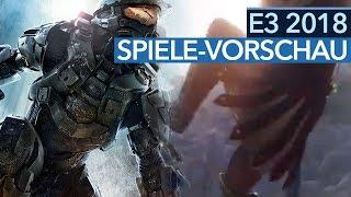 Die neuen Spiele der E3 2018 - Games-Vorschau mit Fallout, Gears & Halo